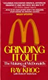 Grinding It Out: the making of McDonalds 1987 St Martin paperback