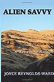 Alien Savvy: A Western SF Novella