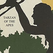 Tarzan of the Apes Audiobook by Edgar Rice Burroughs Narrated by Peter Batchelor