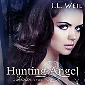 Hunting Angel: Divisa, Book 2 | J.L. Weil
