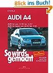 Audi A4 von 11/00 bis 11/07: So wird'...