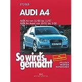 """Audi A4 von 11/00 bis 11/07: So wird's gemacht - Band 127von """"R�diger Etzold"""""""
