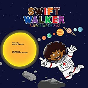 Swift Walker: A Space Adventure Audiobook