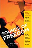 John Malkin Sounds of Freedom: Musicians and Spiritual Teachers on Social Change