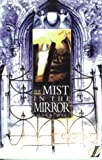 The Mist in the Mirror (New Longman Literature 14-18)
