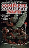 The Complete Compleat Enchanter (0671698095) by Le Sprague de Camp