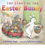 [ THE STORY OF THE EASTER BUNNY - GREENLIGHT ] By Tegen, Katherine ( Author) 2007 [ Paperback ]