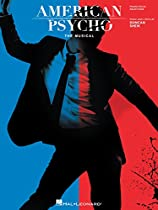 American Psycho: The Musical Songbook: Vocal Selections From Hal Leonard