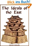 The Ideals of the East (English Edition)