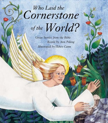 Who Laid the Cornerstone of the World?, Ann Pilling