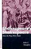 img - for Shakespeare's Shakespeare: How the Plays Were Made book / textbook / text book