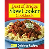 Best of Bridge Slow Cooker Cookbook: 200 Delicious Recipesby Sally Vaughan-Johnston