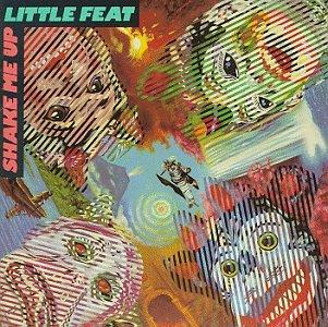 Little Feat - Shake Me Up - Zortam Music