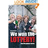 We Won The Lottery - Real Life Winner Stories