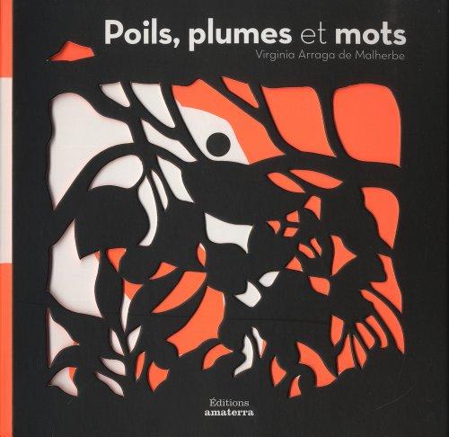Poils, plumes et mots