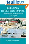 Britain's Declining Empire: The Road...