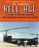Image of Forgotten Bell HSL ASW Helicopter (Naval Fighters #70) (Consign)