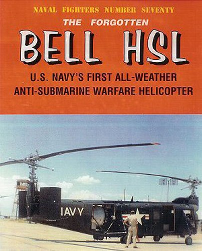Forgotten Bell HSL ASW Helicopter (Naval Fighters #70) (Consign)