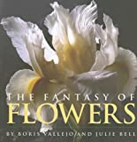 The Fantasy of Flowers (0762427558) by Vallejo, Boris