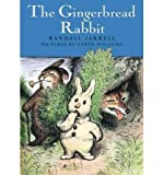 [ [ [ The Gingerbread Rabbit[ THE GINGERBREAD RABBIT ] By Jarrell, Randall ( Author )Jan-21-2003 Hardcover
