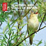 Beautiful Bird Songs of Britain: The...
