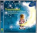Traumland... Sanfte Musik zum Träumen und Wohlfühlen