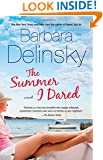 The Summer I Dared: A Novel