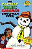 Fattest, Tallest, Biggest Snowman Ever (Hello Reader! Math Level 3) (0613005341) by Rex, Michael