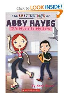 Amazing Days Of Abby Hayes, The #14: It's Music To My Ears by Anne Mazer