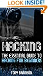 Hacking: The Essential Guide To Hacki...