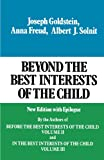 img - for Beyond the Best Interests of the Child book / textbook / text book