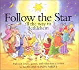 Follow the Star: All the way to Bethlehem