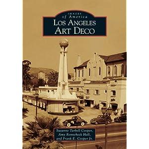 Los Angeles Art Deco (Images of America)