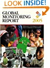 Global Monitoring Report 2005: Millennium Development Goals from Consensus to Momentum
