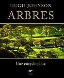 echange, troc Hugh Johnson, John Michael Grimshaw - Arbres : Une encyclopédie