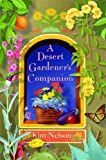 img - for A Desert Gardener's Companion book / textbook / text book
