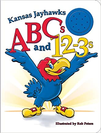 Kansas Jayhawks ABCs and 1-2-3s written by Ascend Books