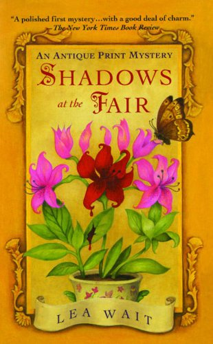 Shadows at the Fair: An Antique Print Mystery (Antique Print Mysteries)