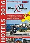Bikerbetten Hotels 2016: Motorrad Tou...