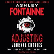 Adjusting Journal Entries: Eviscerating the Snake, Book 3 | [Ashley Fontainne]