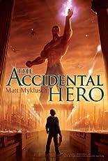 Accidental Hero (A Jack Blank Adventure)