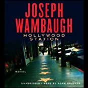 Hollywood Station: A Novel | [Joseph Wambaugh]