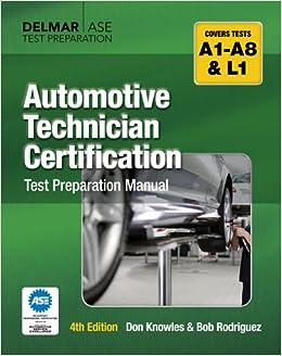 Automotive Technician Certification Test Preparation ...