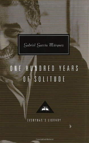 One Hundred Years of Solitude (Everyman's Library...
