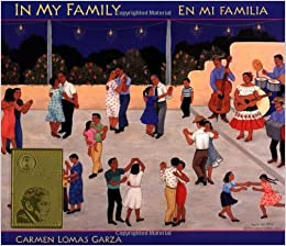 In My Family/En mi familia: Carmen Lomas Garza: 9780892391639: Amazon