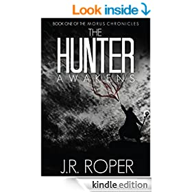 The Hunter Awakens (The Morus Chronicles Book 1)