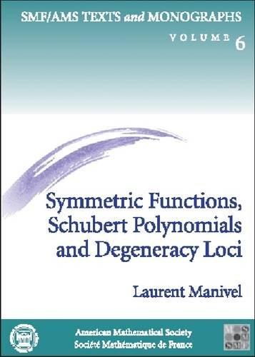 Symmetric Functions, Schubert Polynomials and Degeneracy...