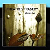 Closure: Live by Theatre Of Tragedy