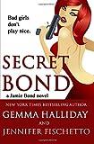 Secret Bond (Jamie Bond)