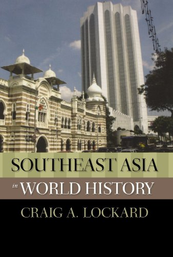 Southeast Asia in World History (New Oxford World History), by Craig Lockard